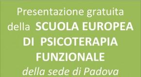 OPEN DAY: Presentazione gratuita della SCUOLA EUROPEA DI PSICOTERAPIA FUNZIONALE  della sede di Padova, 21 giugno 2016