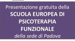 Presentazione gratuita della SCUOLA EUROPEA DI PSICOTERAPIA FUNZIONALE della sede di Padova, 06 DICEMBRE 2016